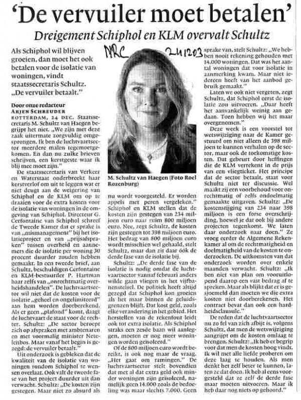 Schultz : 'De vervuiler moet betalen'