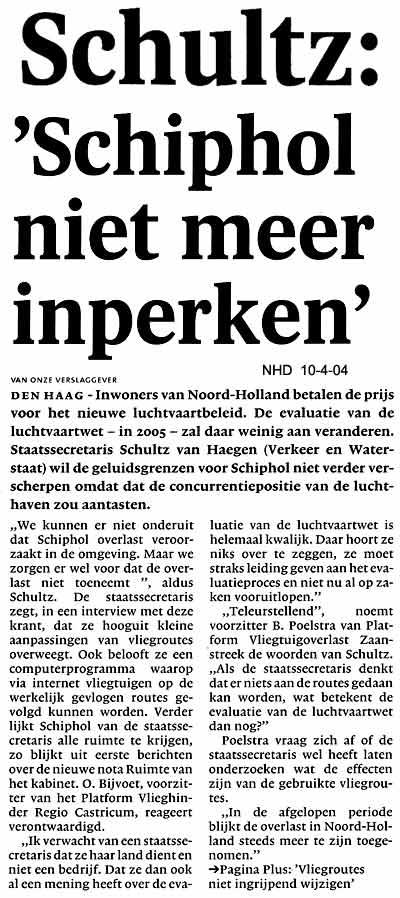 """Schultz: """"Schiphol niet meer inperken"""""""