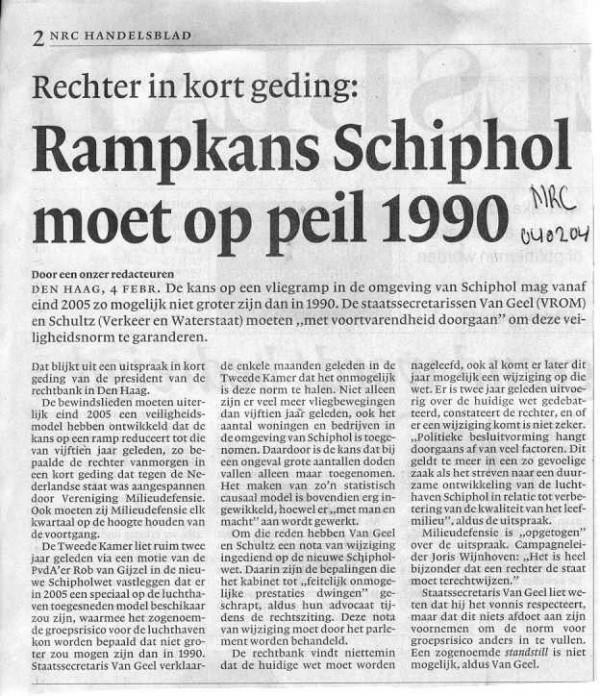 Rampkans Schiphol moet op peil 1990