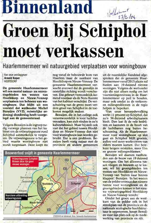 Groen bij Schiphol moet verkassen  Commentaar PVRC: 'Voorbereiding 2e Kaagbaan in volle gang'