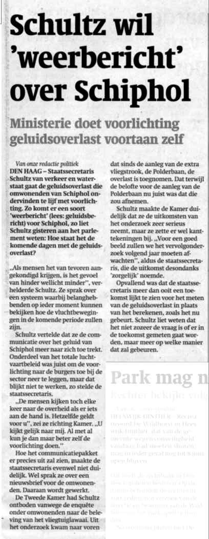 Schultz wil 'weerbericht' over Schiphol