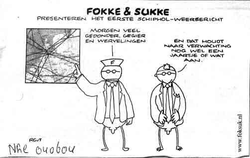 Fokke en Sukke presenteren het eerste schipholweerbericht