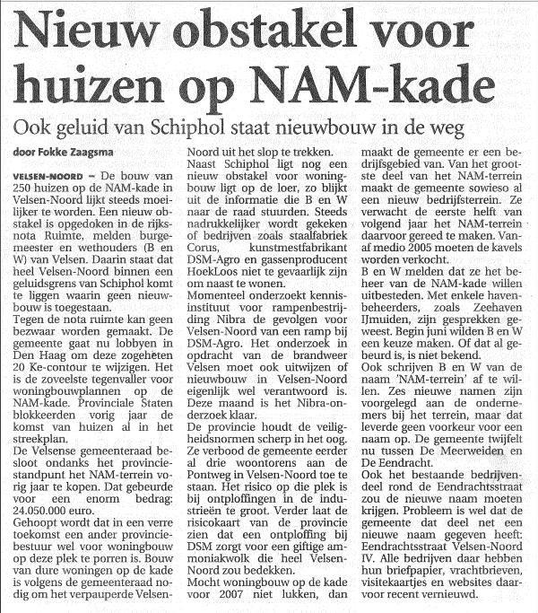 Nieuw Obstakel voor huizen aan NAM-kade(Ook geluid van Schiphol staat nieuwbouw in de weg)