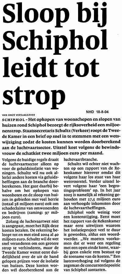 Sloop bij Schiphol leidt tot strop