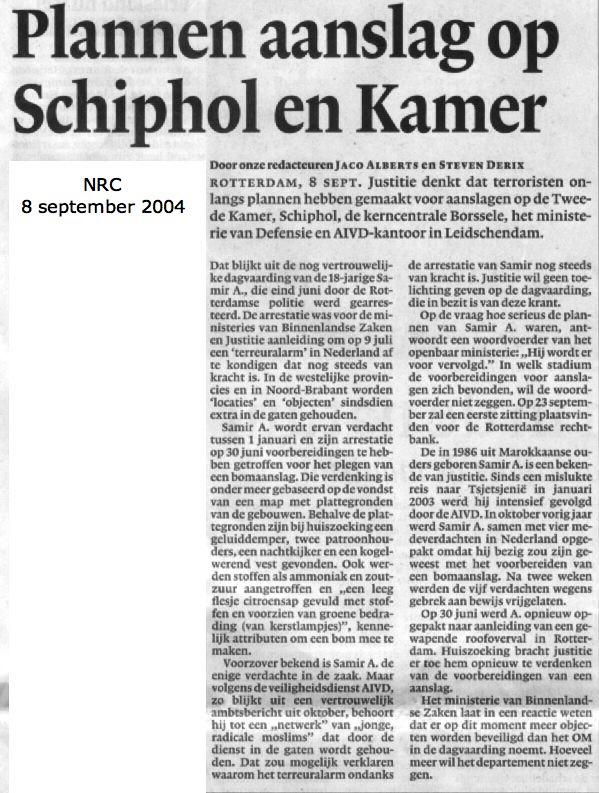 Plannen aanslag op Schiphol en Kamer