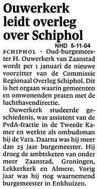 Ouwerkerk leidt overleg over Schiphol
