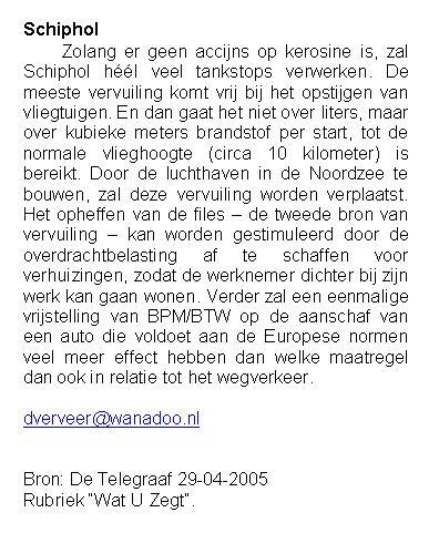 """Wat U zegt: """"Schiphol"""""""