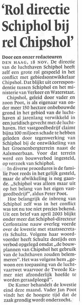 'Rol directie Schiphol bij rel Chipshol'