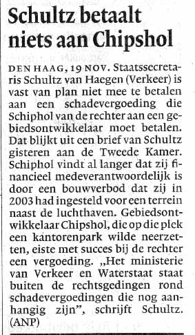 Schultz betaalt niets aan Chipshol