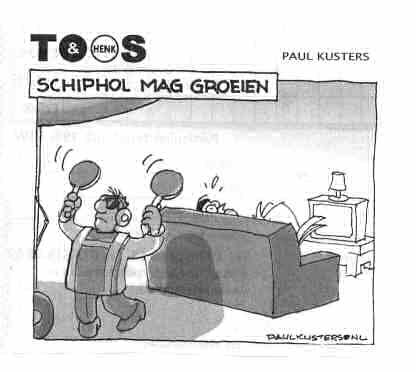 """Cartoon """"Schiphol mag groeien"""" (Toos & Henk)"""