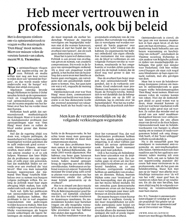 """""""Heb meer vertrouwen in professionals, ook bij beleid"""""""