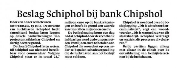 Beslag Schiphol bij bank Chipshol