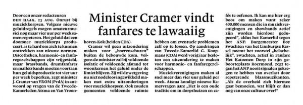 Minister Cramer vindt fanfares te lawaaiig