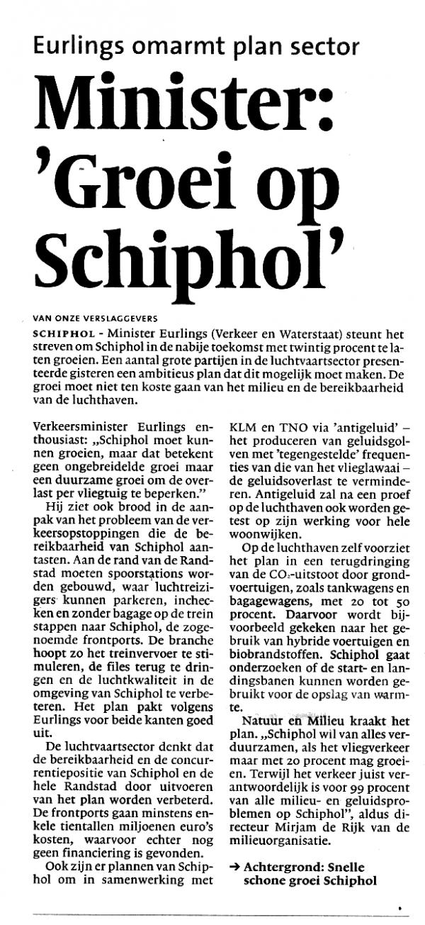 Minister: 'Groei op Schiphol'Eurlings omarmt plan sector