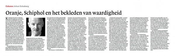 Oranje, Schiphol en het bekleden der waardigheid