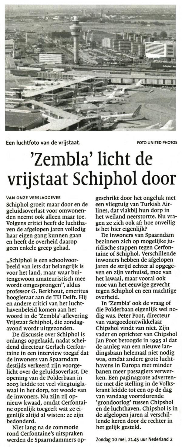 'Zembla' licht de vrijstaat Schiphol door