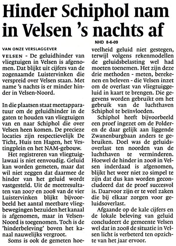 Hinder Schiphol nam in Velsen `s nachts af
