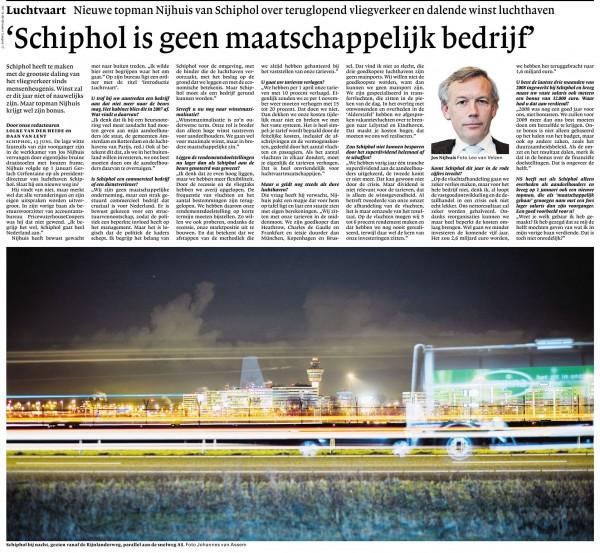 """""""Schiphol is geen maatschappelijk bedrijf"""""""