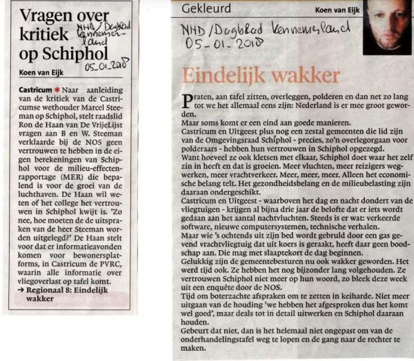 Vragen over kritiek op Schiphol + Eindelijk wakker