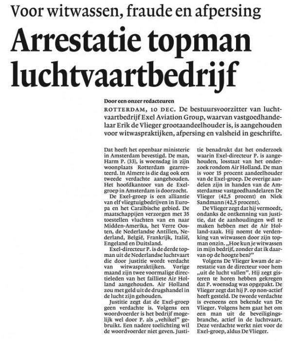 Arrestatie topman Luchtvaartbedrijf(Voor witwassen, fraude en Afpersing)Met verantwoordin