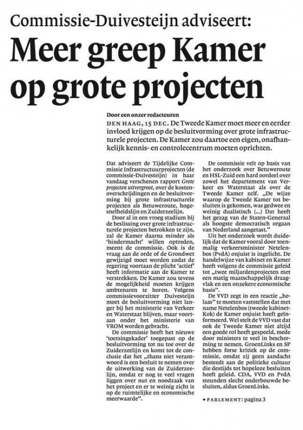Commissie -Duivesteijn adviseertMeer greep kamer op grote projecten(De kamer zou…ee