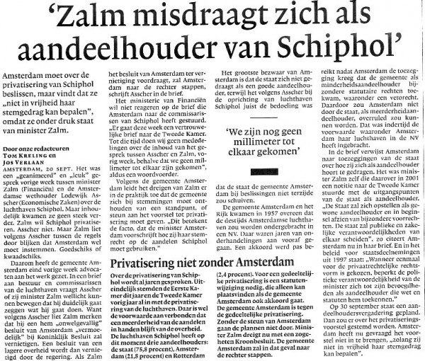 Zalm misdraagt zich als aandeelhouder van Schiphol